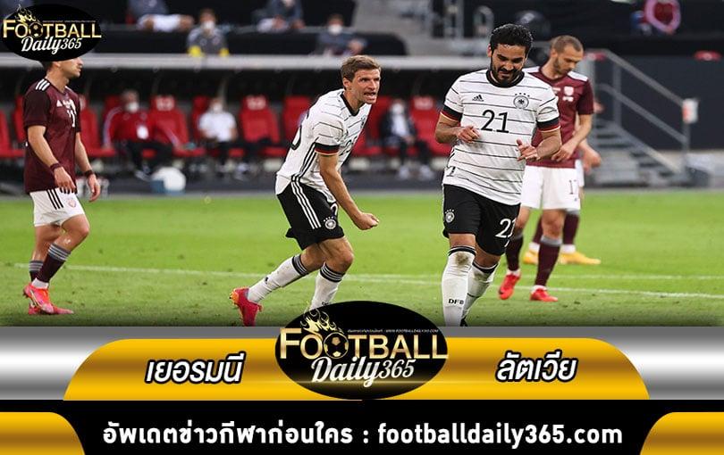 ไฮไลท์ ฟุตบอลกระชับมิตรทีมชาติ เยอรมนี พบ ลัตเวีย